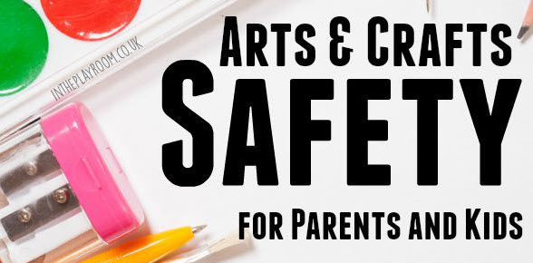 arts crafts safety