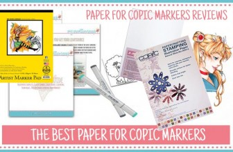 The Best Paper for Copic Markers