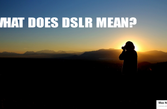 Tackling And Answering The Question: What Does DSLR Mean?